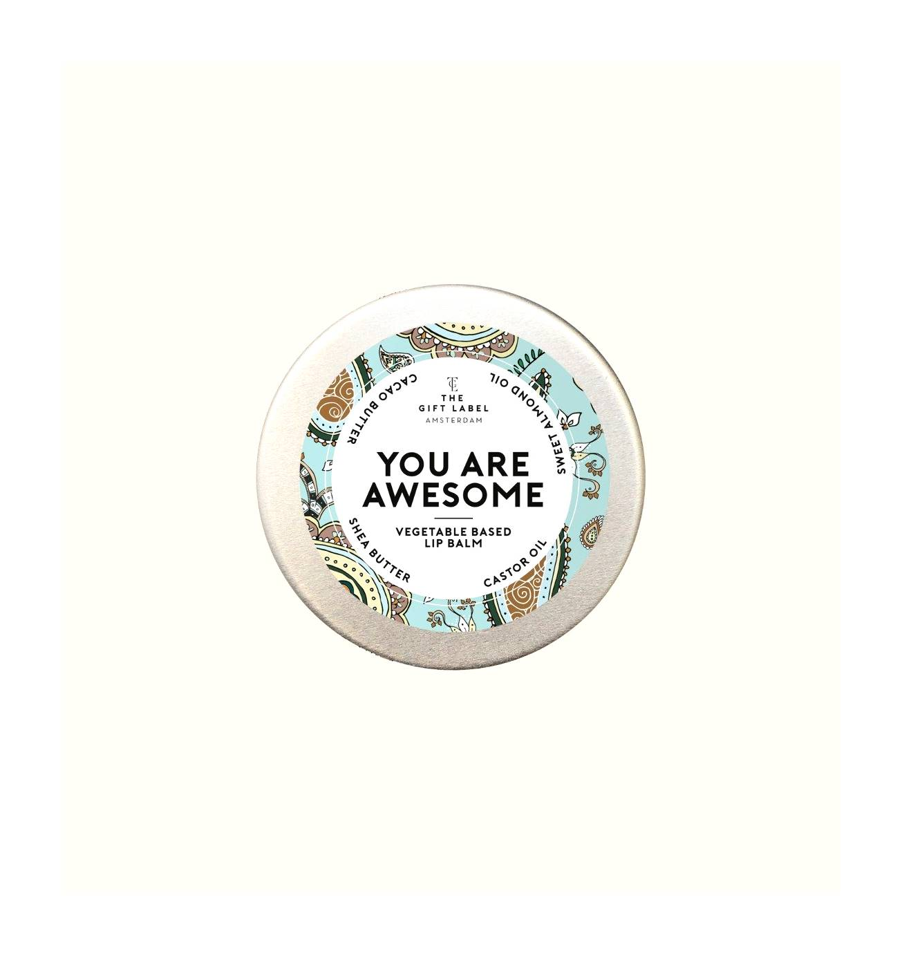 LIP BALM YOU ARE AWESOME